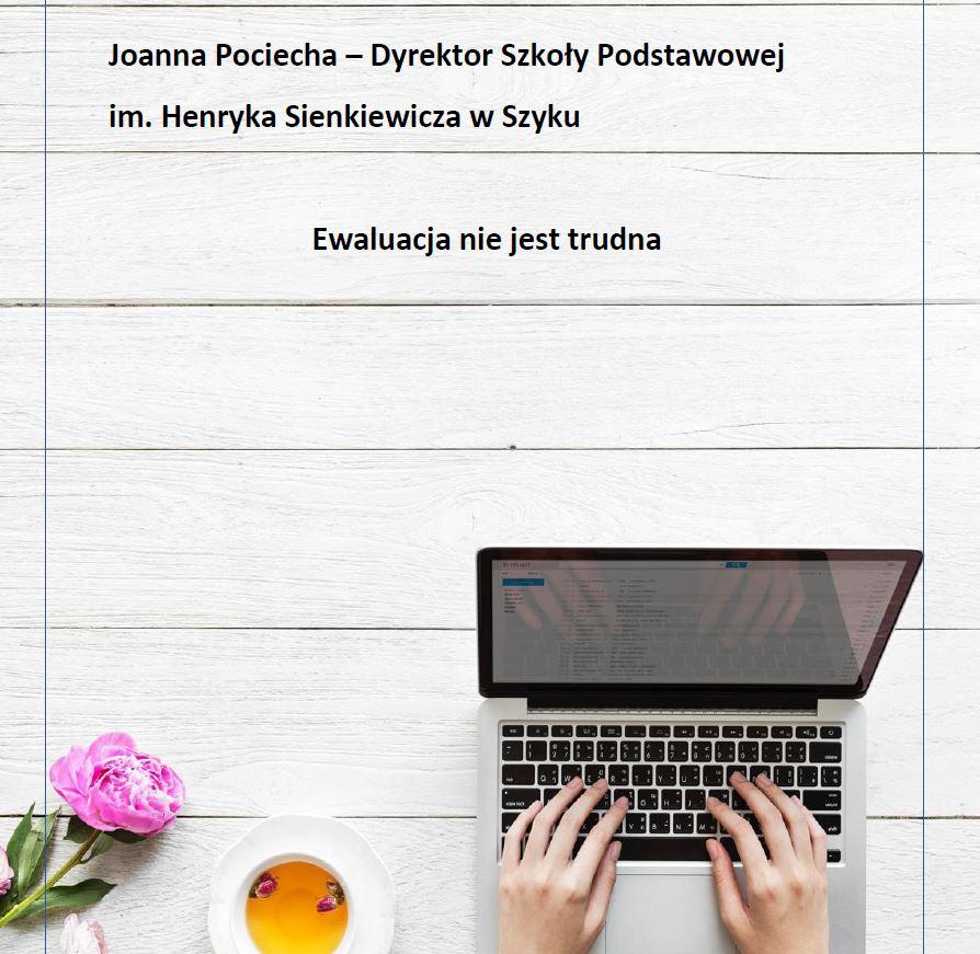 Ewaluacja nie jest trudna - Joanna Pociecha